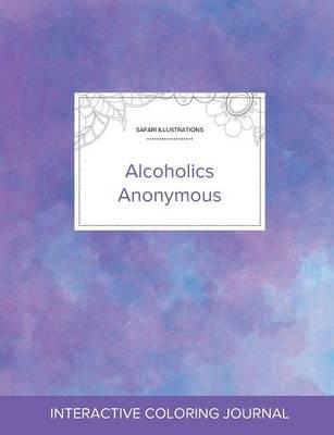 Adult Coloring Journal: Alcoholics Anonymous (Safari Illustrations, Purple Mist) (Paperback)