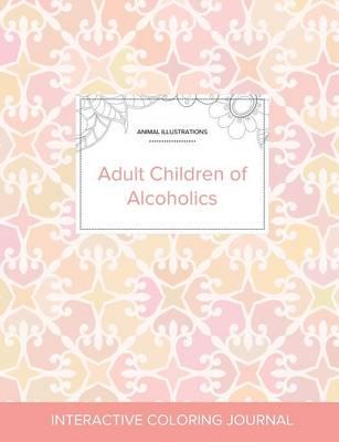 Adult Coloring Journal: Adult Children of Alcoholics (Animal Illustrations, Pastel Elegance) (Paperback)