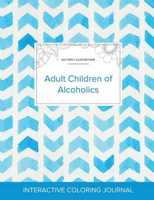 Adult Coloring Journal: Adult Children of Alcoholics (Butterfly Illustrations, Watercolor Herringbone) (Paperback)
