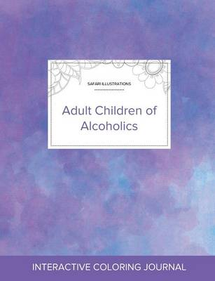 Adult Coloring Journal: Adult Children of Alcoholics (Safari Illustrations, Purple Mist) (Paperback)