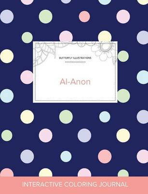 Adult Coloring Journal: Al-Anon (Butterfly Illustrations, Polka Dots) (Paperback)