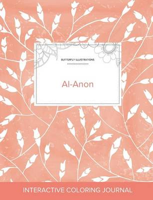 Adult Coloring Journal: Al-Anon (Butterfly Illustrations, Peach Poppies) (Paperback)