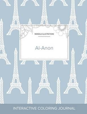 Adult Coloring Journal: Al-Anon (Mandala Illustrations, Eiffel Tower) (Paperback)