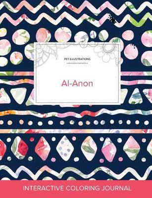 Adult Coloring Journal: Al-Anon (Pet Illustrations, Tribal Floral) (Paperback)