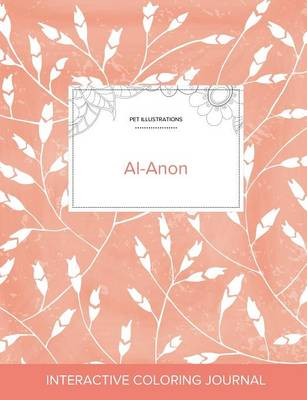 Adult Coloring Journal: Al-Anon (Pet Illustrations, Peach Poppies) (Paperback)