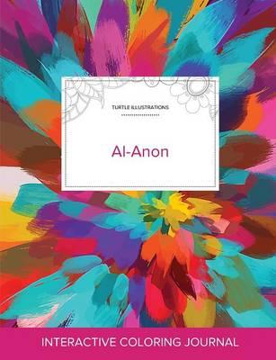 Adult Coloring Journal: Al-Anon (Turtle Illustrations, Color Burst) (Paperback)