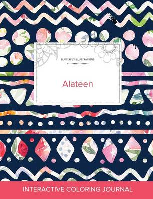 Adult Coloring Journal: Alateen (Butterfly Illustrations, Tribal Floral) (Paperback)