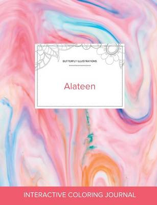 Adult Coloring Journal: Alateen (Butterfly Illustrations, Bubblegum) (Paperback)