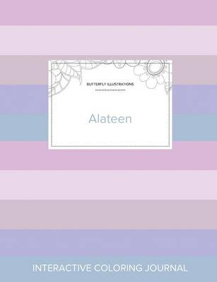 Adult Coloring Journal: Alateen (Butterfly Illustrations, Pastel Stripes) (Paperback)