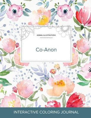 Adult Coloring Journal: Co-Anon (Animal Illustrations, La Fleur) (Paperback)