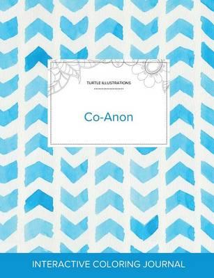 Adult Coloring Journal: Co-Anon (Turtle Illustrations, Watercolor Herringbone) (Paperback)