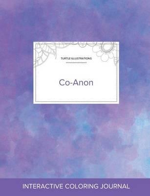 Adult Coloring Journal: Co-Anon (Turtle Illustrations, Purple Mist) (Paperback)