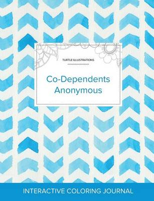 Adult Coloring Journal: Co-Dependents Anonymous (Turtle Illustrations, Watercolor Herringbone) (Paperback)