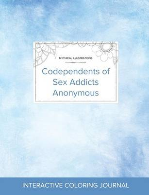 Adult Coloring Journal: Codependents of Sex Addicts Anonymous (Mythical Illustrations, Clear Skies) (Paperback)