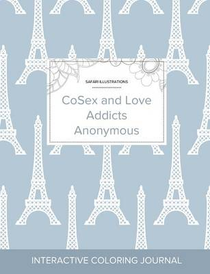 Adult Coloring Journal: Cosex and Love Addicts Anonymous (Safari Illustrations, Eiffel Tower) (Paperback)