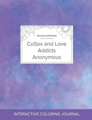 Adult Coloring Journal: Cosex and Love Addicts Anonymous (Sea Life Illustrations, Purple Mist) (Paperback)