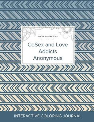 Adult Coloring Journal: Cosex and Love Addicts Anonymous (Turtle Illustrations, Tribal) (Paperback)