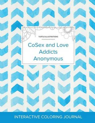 Adult Coloring Journal: Cosex and Love Addicts Anonymous (Turtle Illustrations, Watercolor Herringbone) (Paperback)