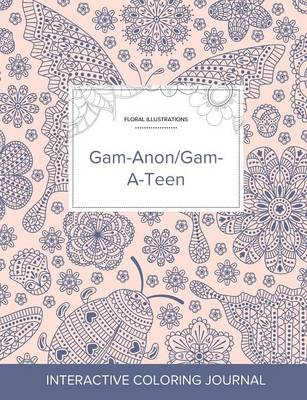 Adult Coloring Journal: Gam-Anon/Gam-A-Teen (Floral Illustrations, Ladybug) (Paperback)