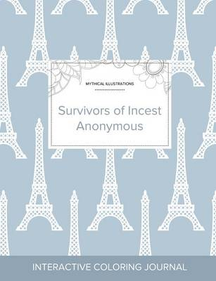 Adult Coloring Journal: Survivors of Incest Anonymous (Mythical Illustrations, Eiffel Tower) (Paperback)