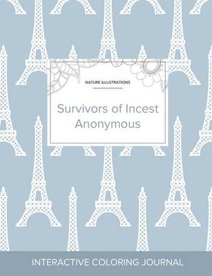Adult Coloring Journal: Survivors of Incest Anonymous (Nature Illustrations, Eiffel Tower) (Paperback)