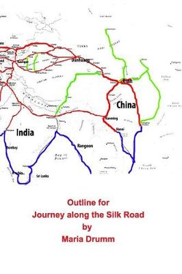 Outline for Journey Along the Silk Road (Paperback)