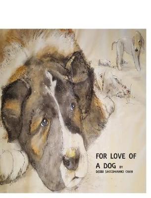For Love of a Dog (Hardback)