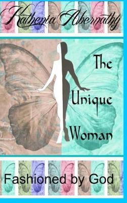 The Unique Woman (Hardback)