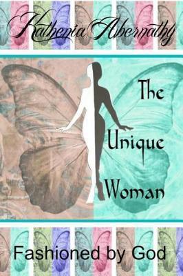 The Unique Woman (Paperback)