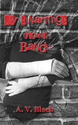 Der Einarmige (Vegane) Bandit - Hardcover (Hardback)
