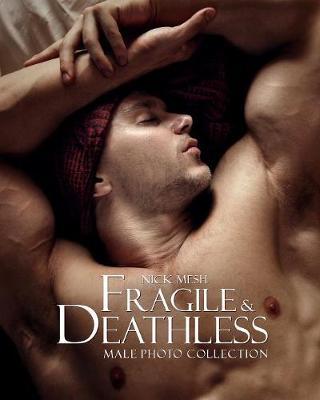 Fragile & Deathless (Standard Edition) (Paperback)