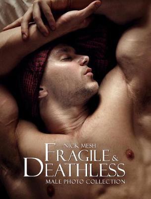 Fragile & Deathless (Standard Edition) (Hardback)