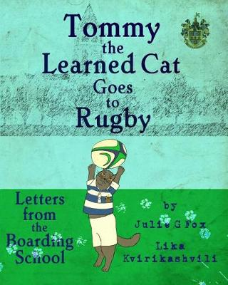 Tommy the Learned Cat Goes to Rugby (Paperback)
