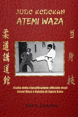 Judo Kodokan: Atemi Waza (Italiano) (Paperback)
