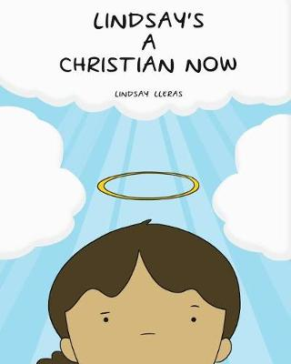 Lindsay's a Christian Now (Paperback)