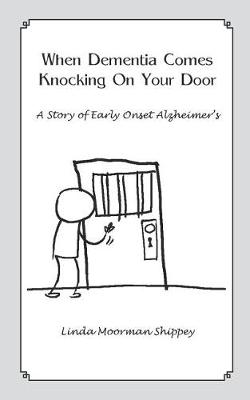 When Dementia Comes Knocking on Your Door (Paperback)