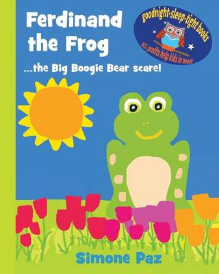 Ferdinand the Frog: The Big Boogie Bear Scare! - Goodnight-Sleep-Tight Books (Paperback)