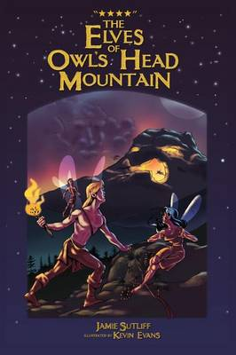 The Elves of Owls Head Mountain (Paperback)