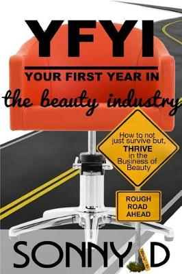 Yfyi Your First Year in the Beauty Industry (Paperback)