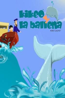 Kikeo y La Ballena (Paperback)