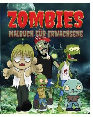 Zombies Malbuch Fur Erwachsene (Paperback)