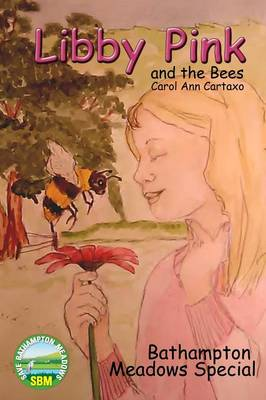 Libby Pink and the Bees, Bathampton Meadows Special (Paperback)
