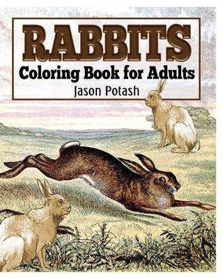 Rabbits Coloring Book for Adults (Paperback)