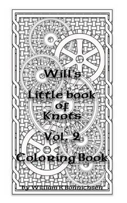 Will's Little Book of Knots Vol.2 (Paperback)