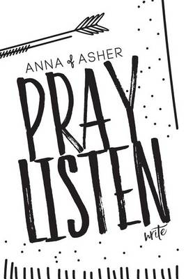 Anna of Asher: 28 Day Prayer Journal (Paperback)
