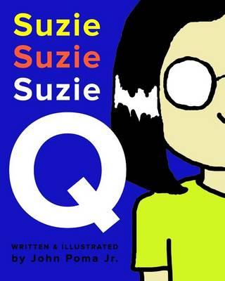 Suzie Q. (Paperback)