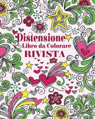 Distensione Libro Da Colorare Rivista (Paperback)