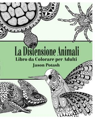 La Distensione Animali Libro Da Colorare Per Adulti (Paperback)
