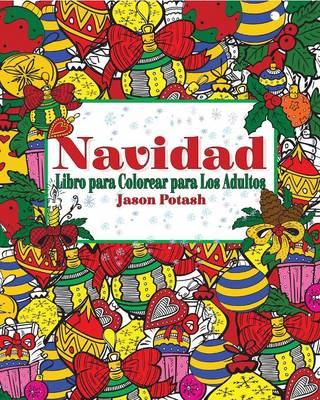 Navidad Libro Para Colorear Para Los Adultos (Paperback)