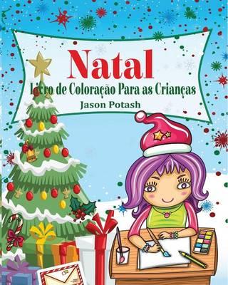 Natal Livro de Colora��o Para as Crian�as (Paperback)